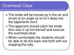 overhead clear6