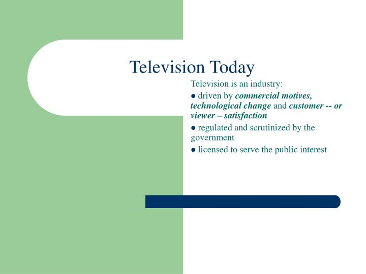 an analysis of television today A content analysis of children's television adults on television today but it is not only violence that is present in today's programming for children.
