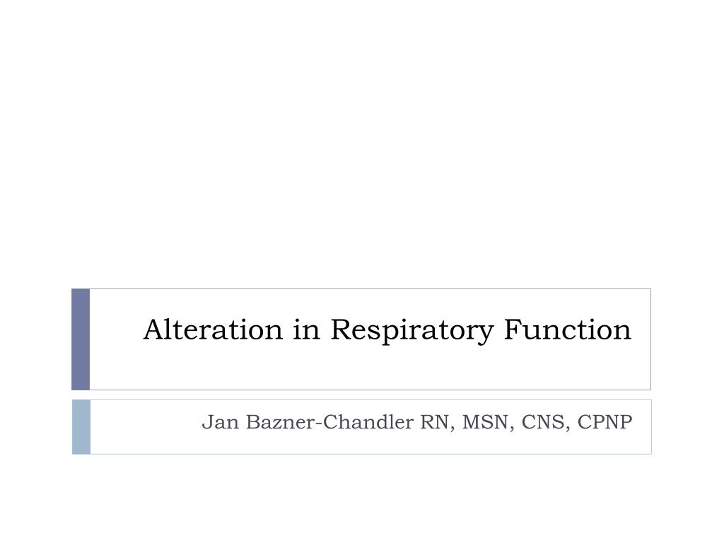 alteration in respiratory function l.