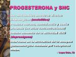 progesterona y snc