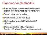 planning for scalability