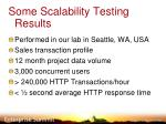 some scalability testing results