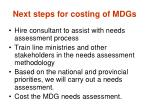 next steps for costing of mdgs