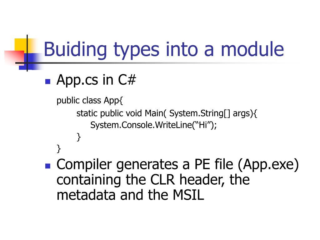 Buiding types into a module