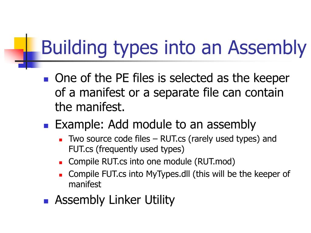 Building types into an Assembly