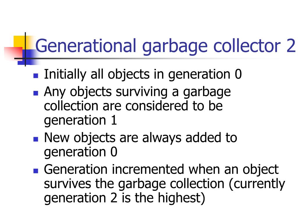 Generational garbage collector 2