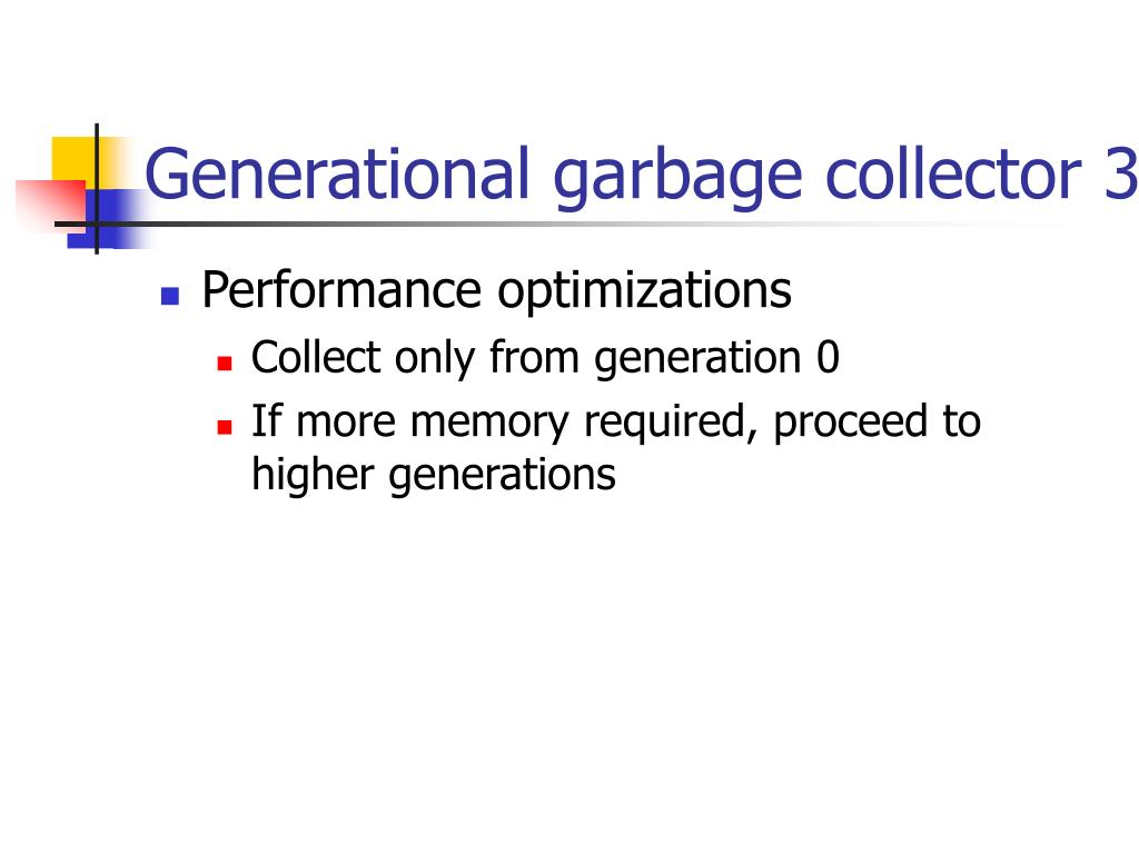 Generational garbage collector 3