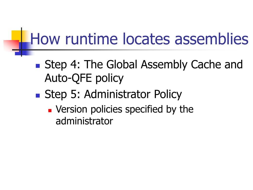 How runtime locates assemblies