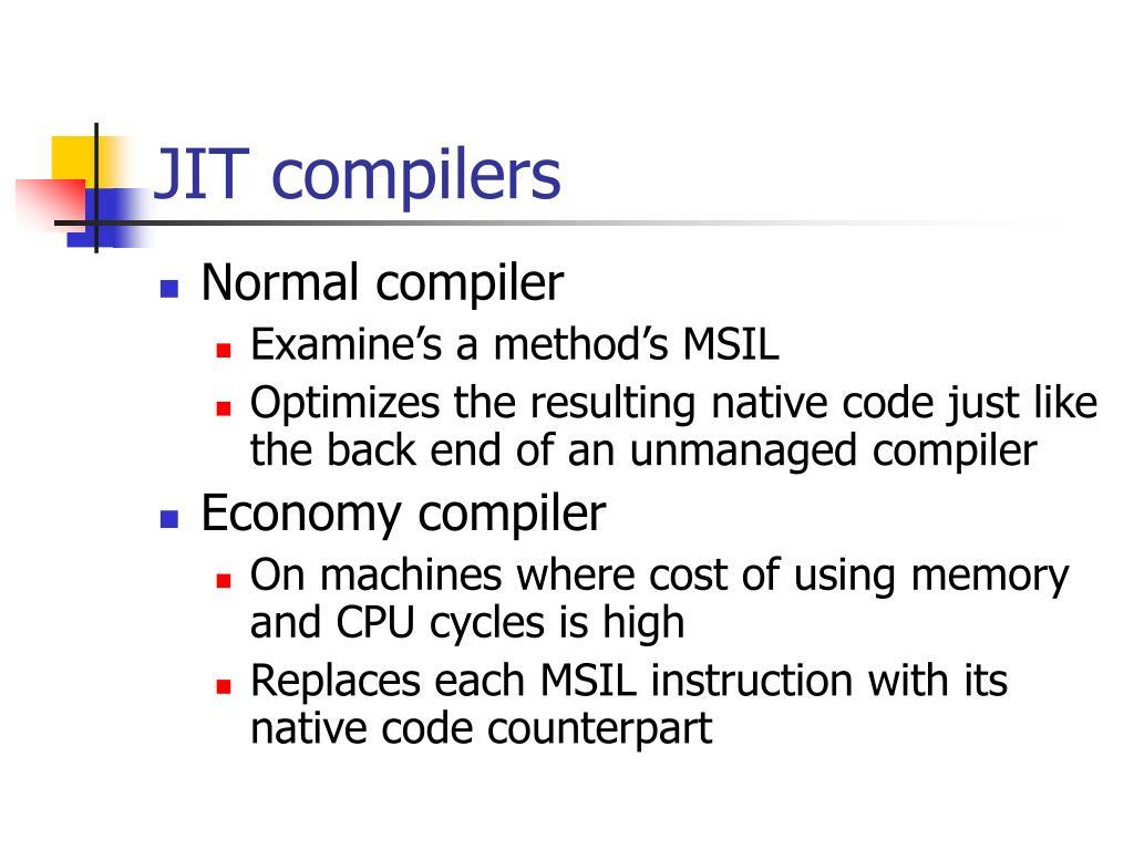 JIT compilers