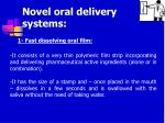 novel oral delivery systems