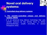 novel oral delivery systems23