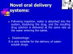 novel oral delivery systems25