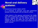 novel oral delivery systems32