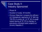case study ii industry sponsored