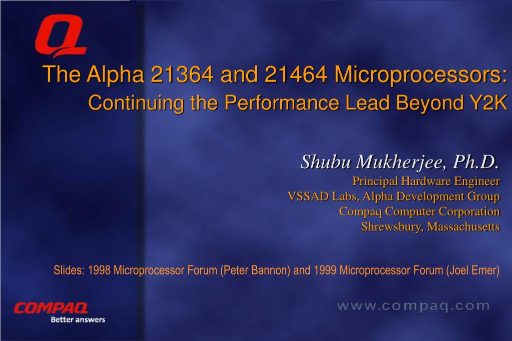 the alpha 21364 and 21464 microprocessors continuing the performance lead beyond y2k l.