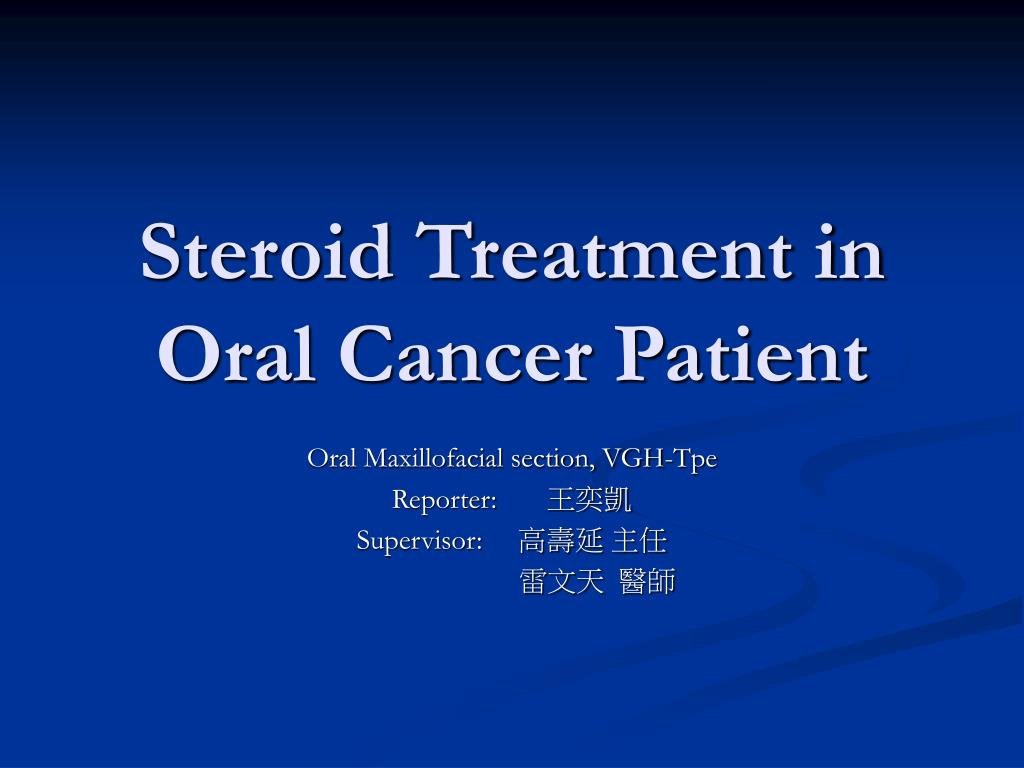 steroid treatment in oral cancer patient l.