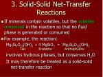 3 solid solid net transfer reactions44