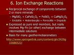6 ion exchange reactions