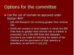 options for the committee