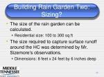 building rain garden two sizing