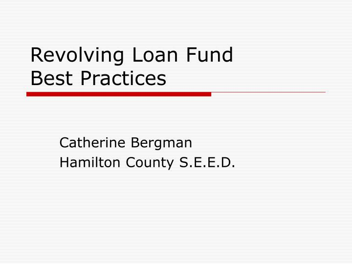 revolving loan fund best practices n.