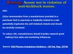 warning assure not in violation of anti kickback statute