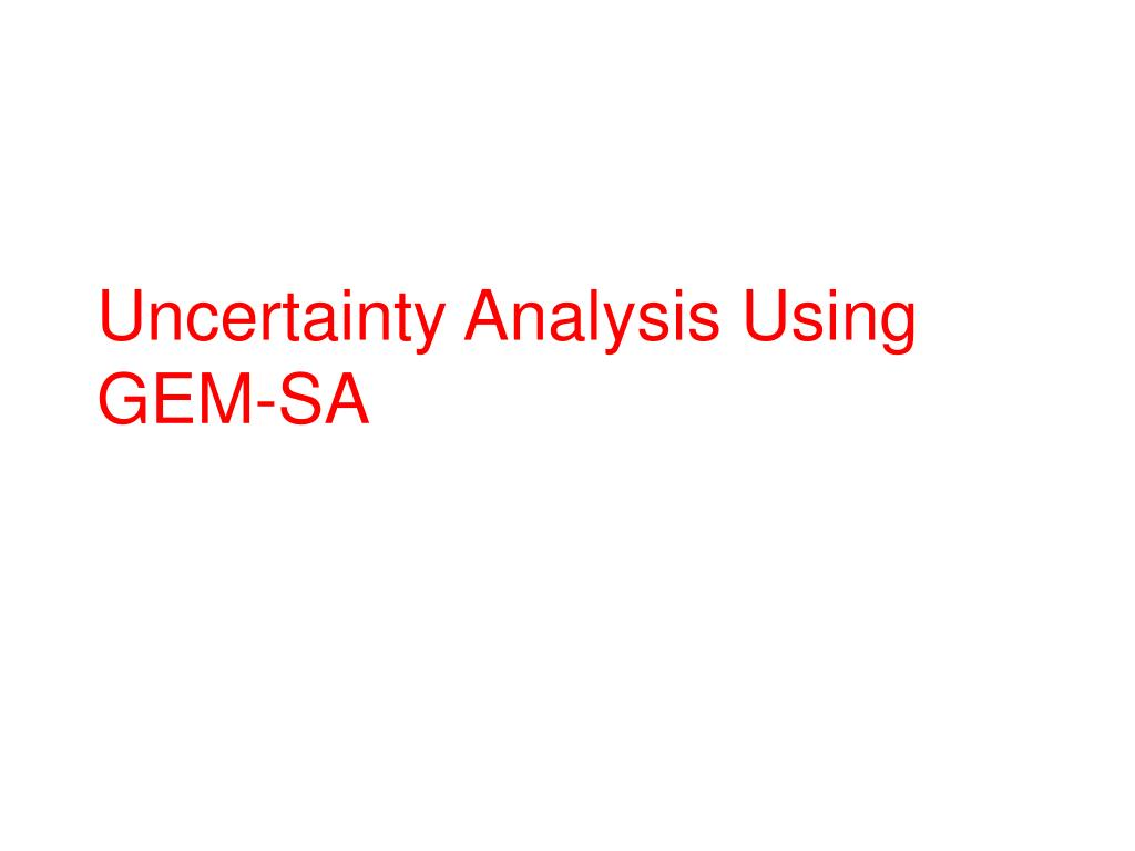 uncertainty analysis using gem sa l.