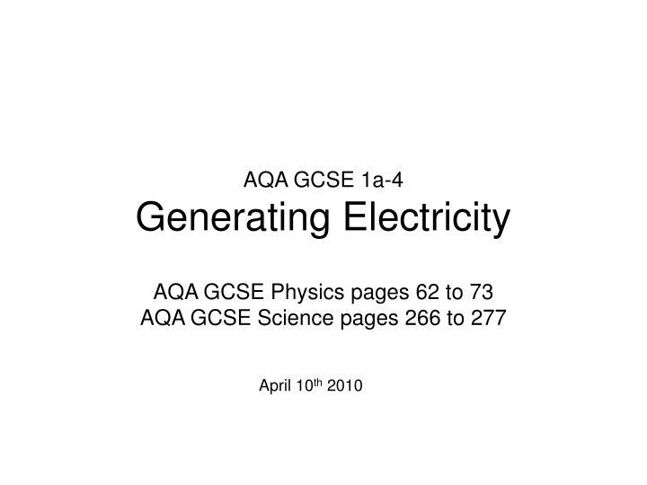 aqa gcse 1a 4 generating electricity n.