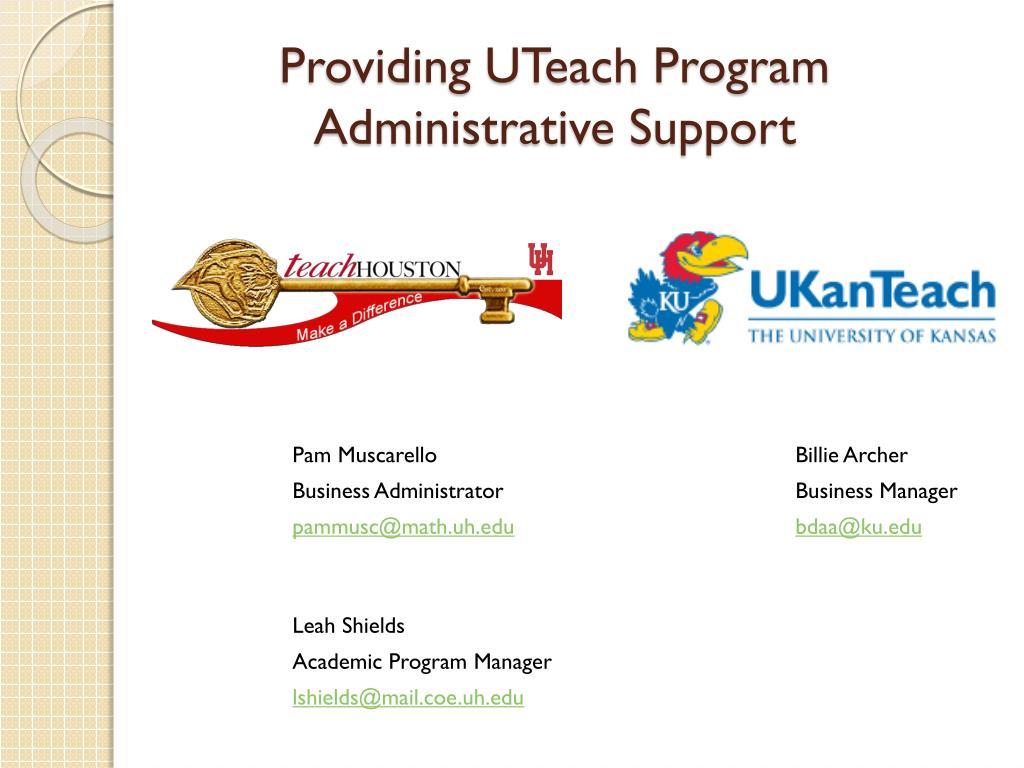 providing uteach program administrative support l.