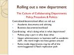 rolling out a new department