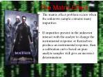 the matrix effect