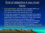 end of objective 4 you must have