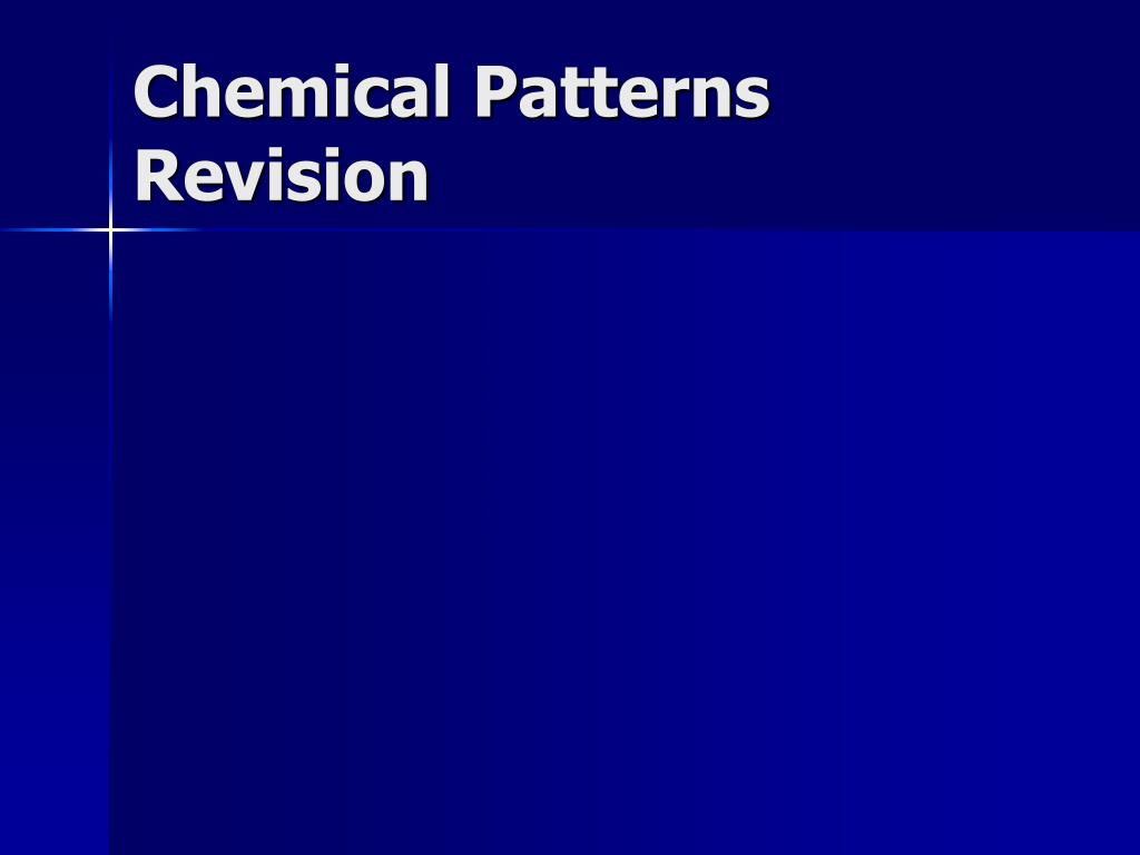 chemical patterns revision l.