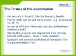 the format of the examination