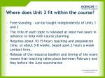 where does unit 3 fit within the course