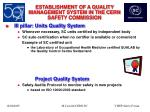 establishment of a quality management system in the cern safety commission15