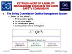 establishment of a quality management system in the cern safety commission8