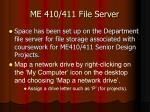 me 410 411 file server