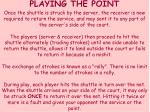 playing the point