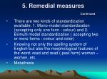 5 remedial measures continued