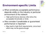 environment specific limits