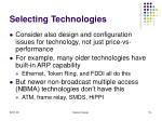 selecting technologies114