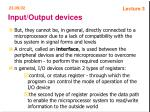 input output devices25