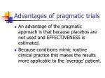 advantages of pragmatic trials