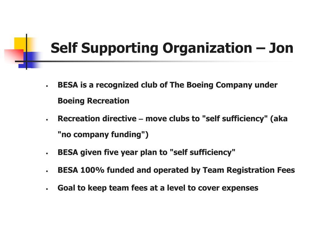 Self Supporting Organization – Jon