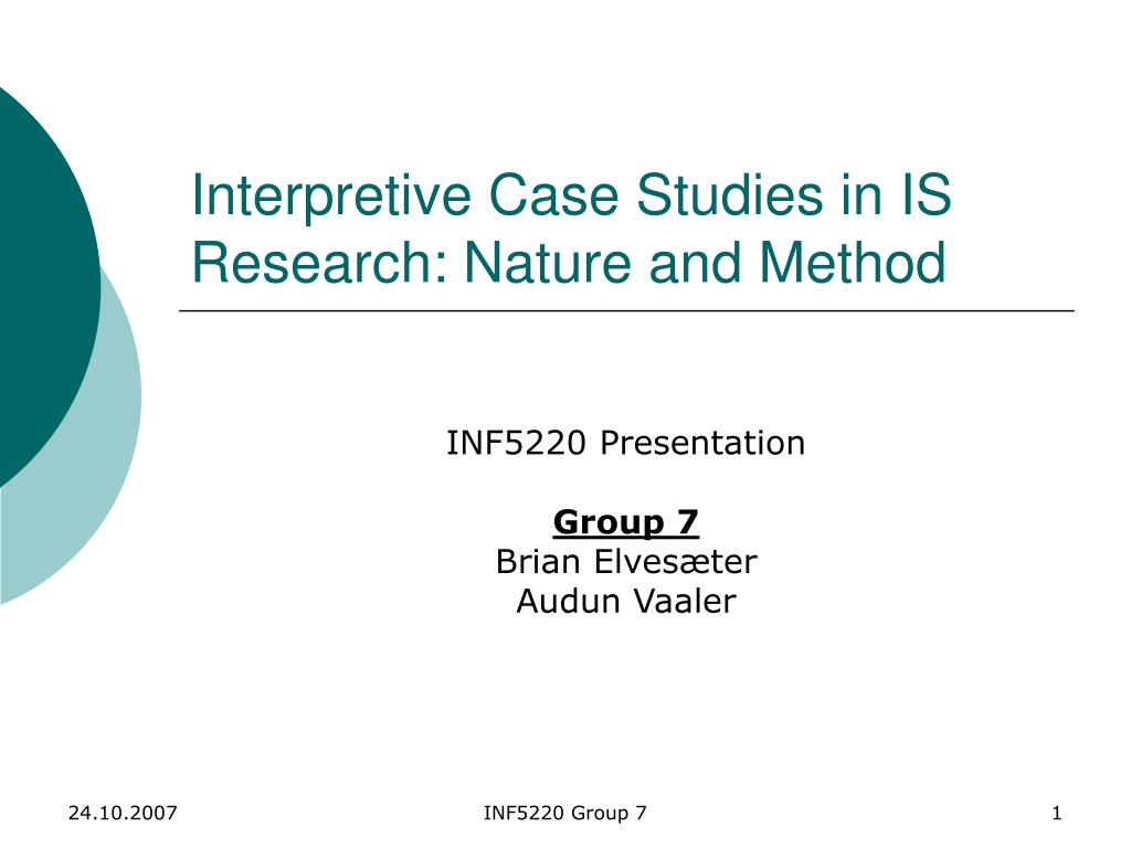 interpretive case studies in is research nature and method l.