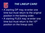 the lineup card6