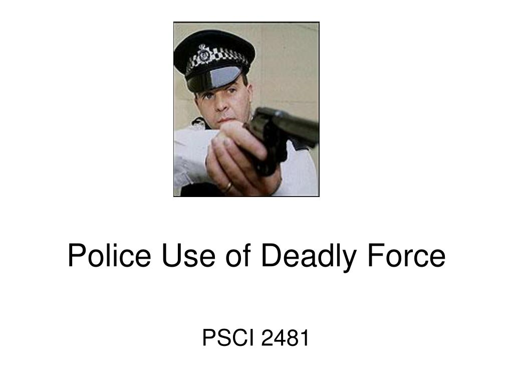 police use of deadly force l.