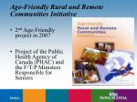 age friendly rural and remote communities initiative