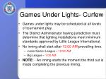 games under lights curfew